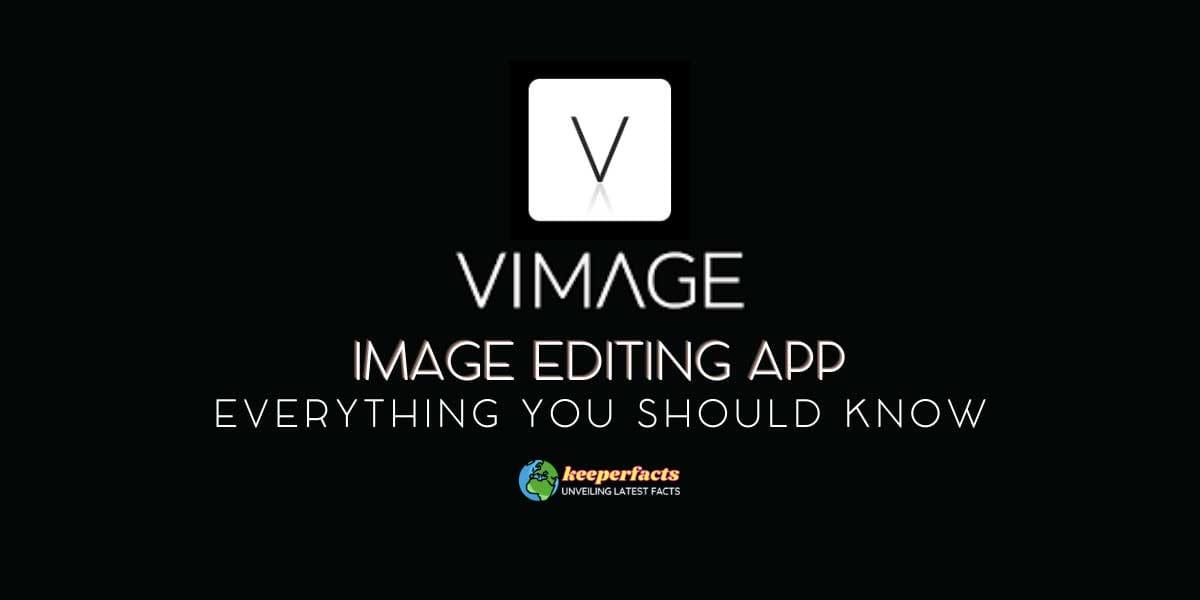 VIMAGE Image Editing App
