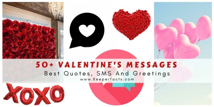 50+ Valentine's Messages | Best Quotes, SMS And Greetings