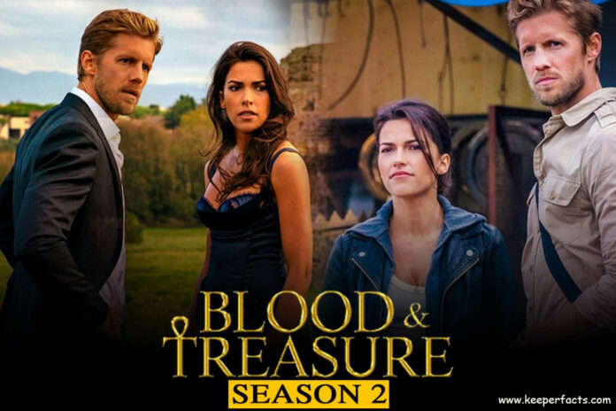 Blood And Treasure Season 2