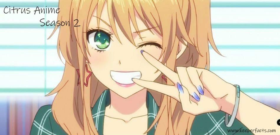 Citrus Anime Season 2