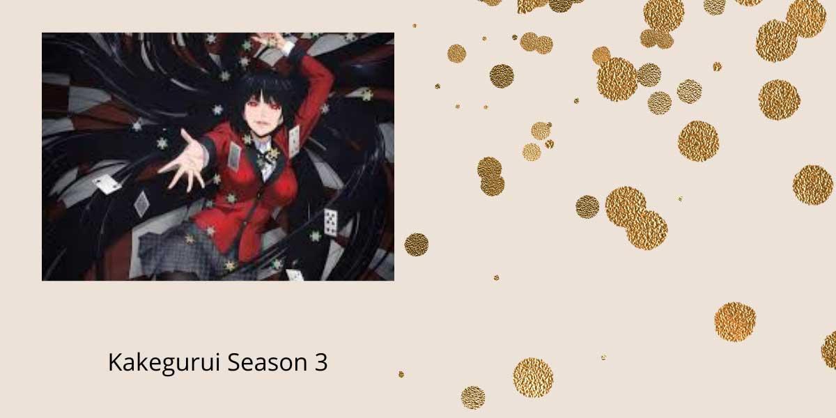 Kakegurui Season 3- Motivational Series for the Fans 3