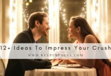 12+ Ideas To Impress Your Crush