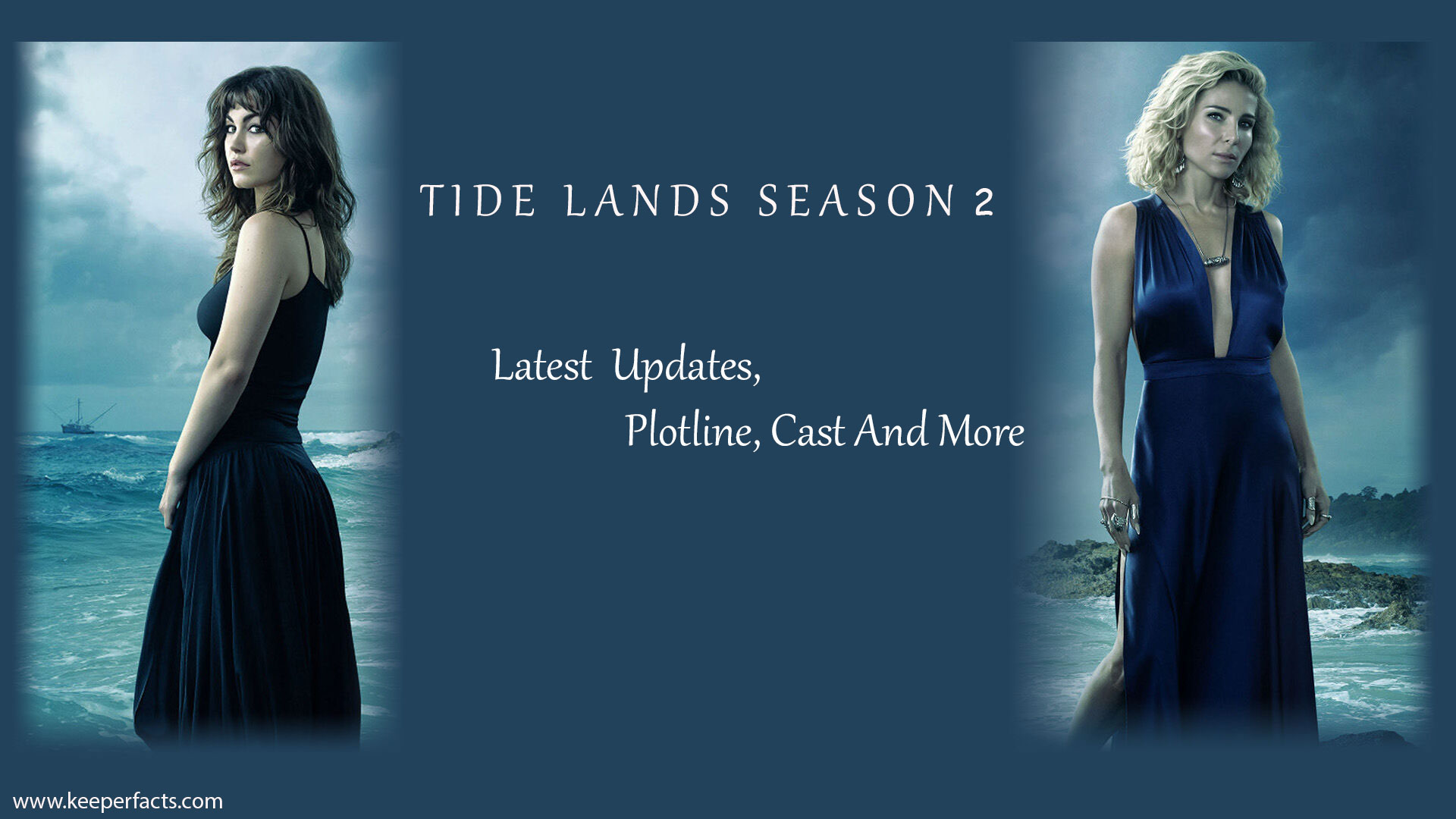 Tide Lands Season 2