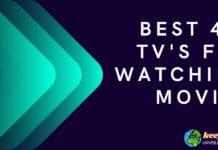 best 4k tv to watch movies