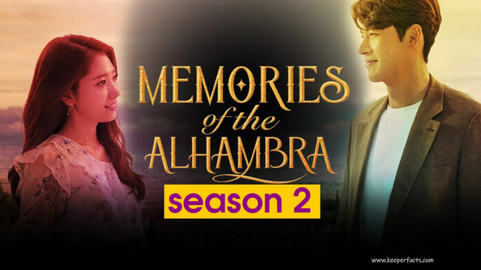 Memories of Alhambra Season 2