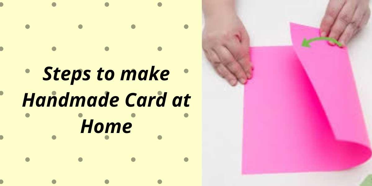 Steps-to-make-Handmade-Card-at-Home.jpg