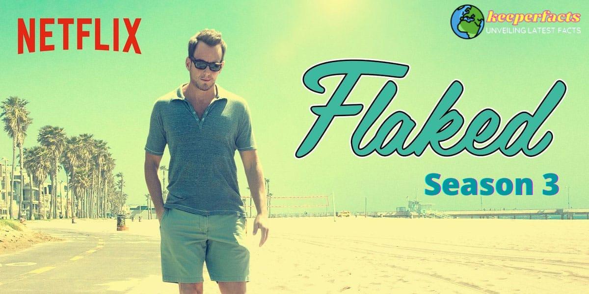 Flaked Season 3