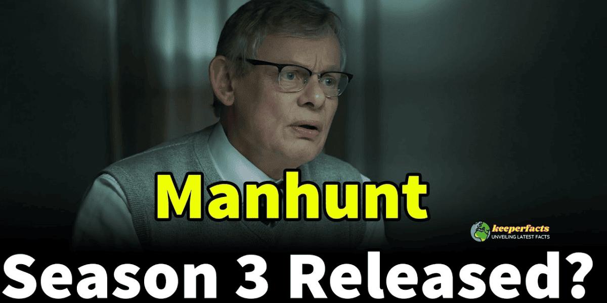 Manhunt Season 3