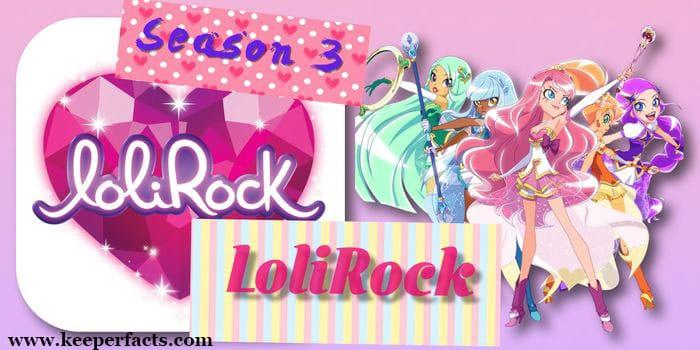 Lolirock Season 3