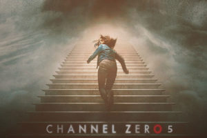 Channel Zero Season 5