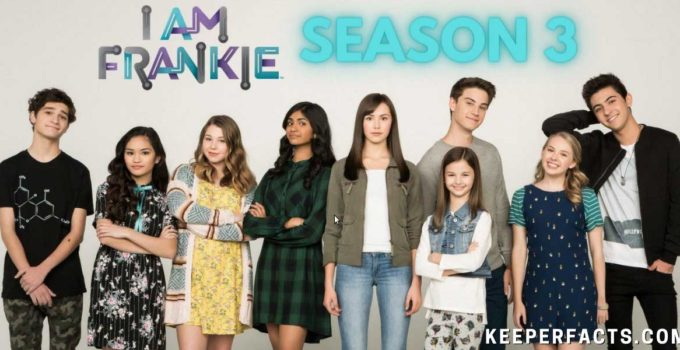 I am Frankie Season 3
