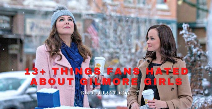 13+ Things Fans Hated About Gilmore Girls