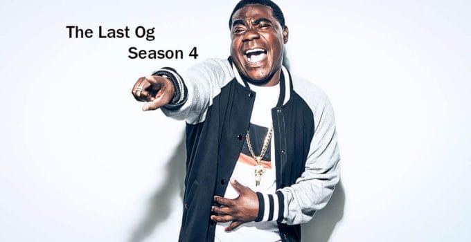 The Last Og Season 4
