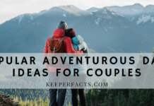 Popular Adventurous Date Ideas For Couples