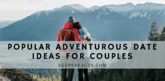 Popular Adventurous Date Ideas For Couples