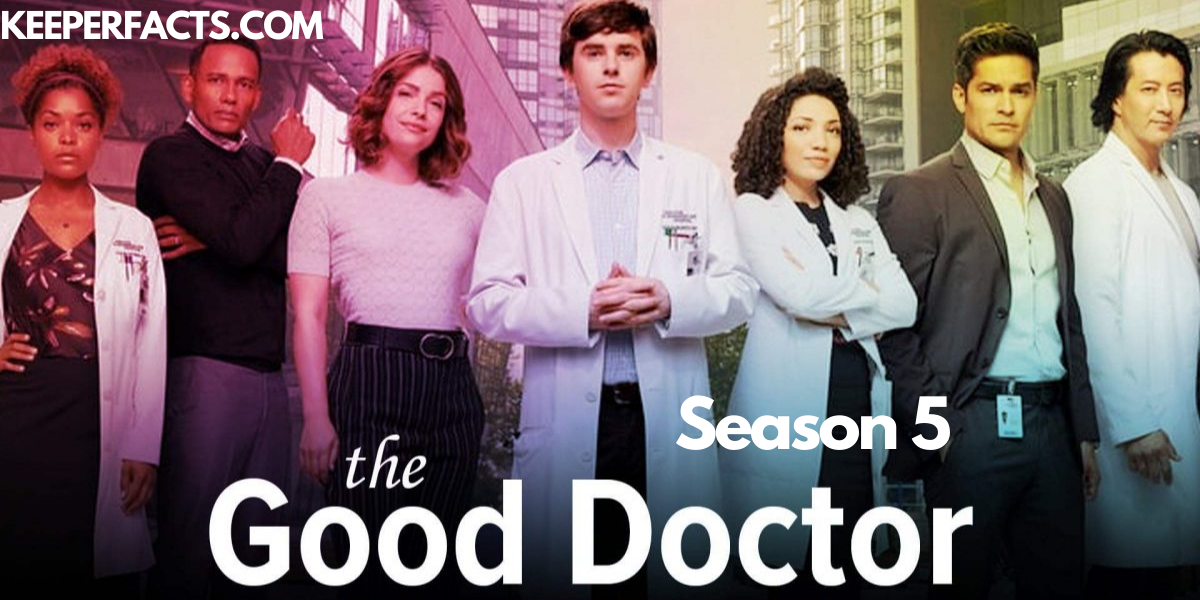 The Good Doctor Season 5: Everything We Know About This Season 5! –  KeeperFacts.com