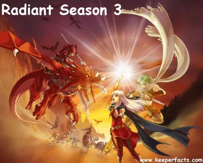 Radiant Season 3