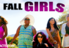 Fall Girls Movie