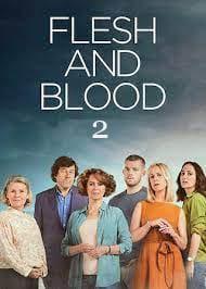 Flesh And Blood Season 2