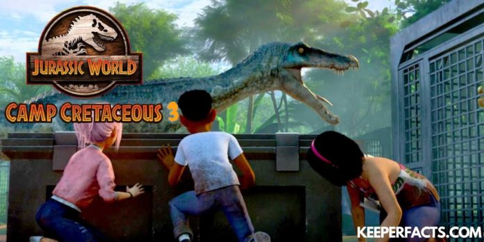 Jurassic World: Camp Cretaceous Season 3 Release Date, Cast, Episodes, Storyline, Ratings, Reviews, How And Where to Watch