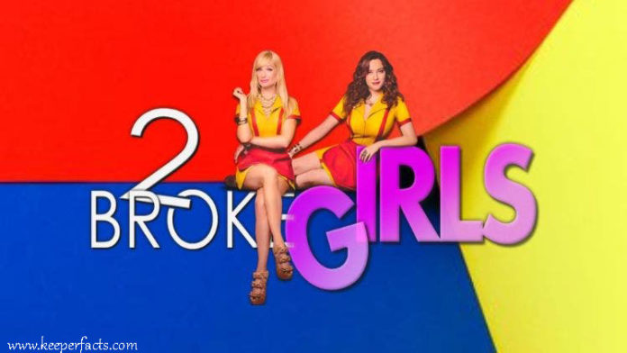 2 Broke Girls Season 7: Why The Show Is Cancelled? Latest Updates.