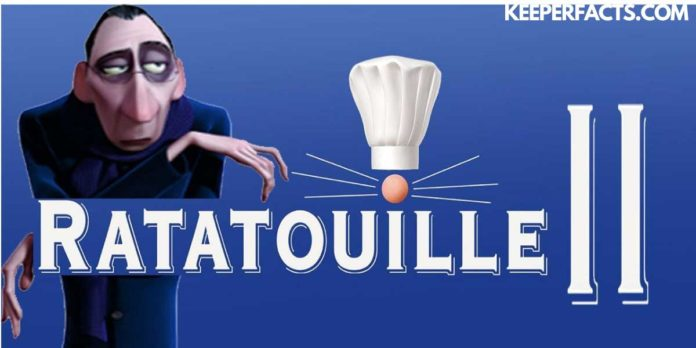 Ratatouille 2: Will Ratatouille Sequel Come In 2021? Release Date, Cast, How To Watch And More