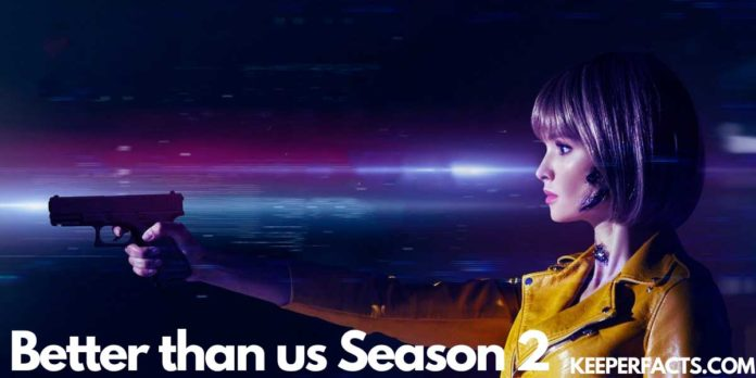 Will There Be A Season 2 of Netflix's 'Better Than Us' Show?