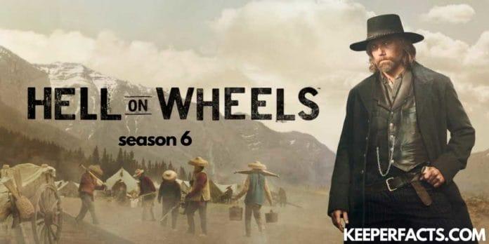 Hell on wheels season 6