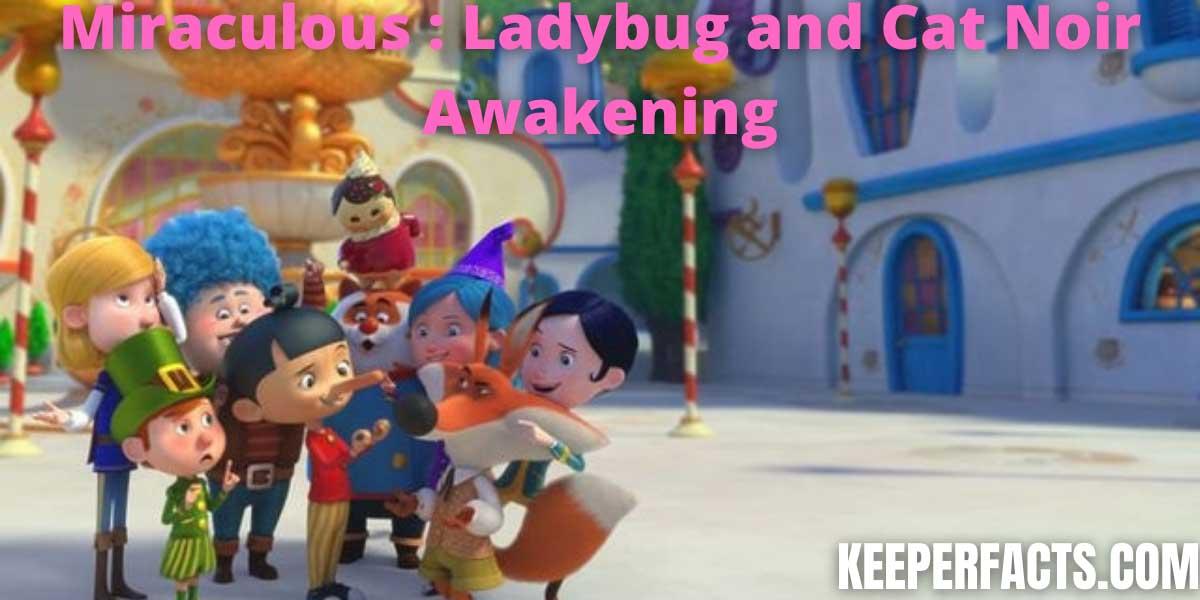 Miraculous: Ladybug and Cat Noir Awakening