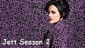 Jett Season 2
