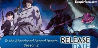 To the Abandoned Sacred Beast Season 2