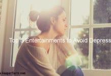 Top 5 Entertainments to Avoid Depression