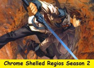 Chrome Shelled Regios Season 2